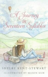 Shelby_Kent_Stewart_A_Journey_in_Seventeen_Syllables_V1